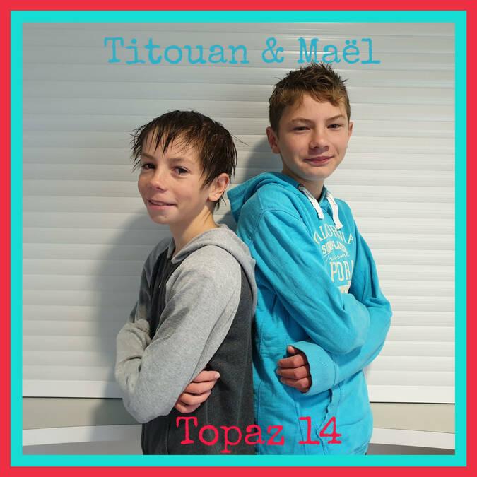 Titouan et Maël
